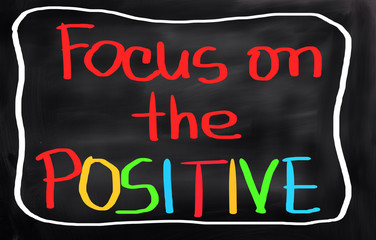 Focus On The Positive Concept