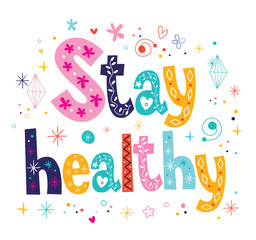 stay healthy decorative lettering type design