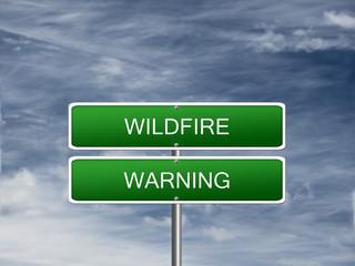 Wildfire Warning Alert Sign