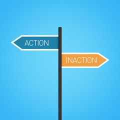 Action vs inaction choice road sign