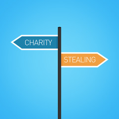 Charity vs stealing choice road sign