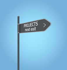 Projects next exit, dark grey road sign