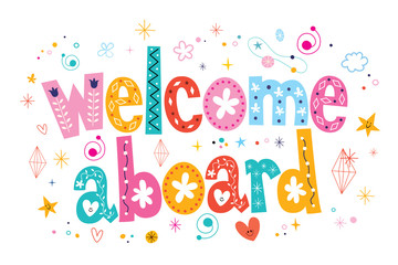 Welcome aboard typography lettering decorative text