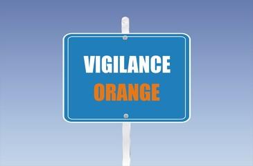 panneau vigilance orange