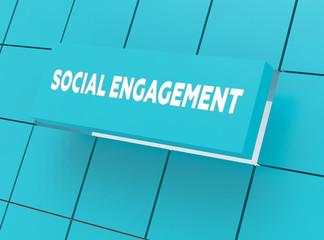 Concept SOCIAL ENGAGEMENT