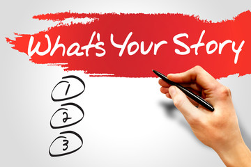 What's Your Story blank list, business concept
