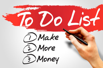 Make More Money in To Do List, business concept