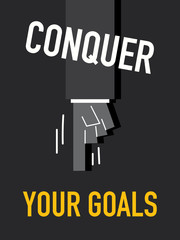 Words CONQUER YOUR GOALS