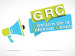 mégaphone : GRC