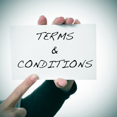 signboard with the text terms and conditions