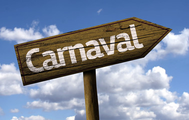 Carnaval wooden sign on blue sky