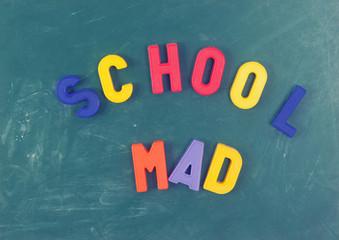School Mad Letters on a Blackboard