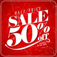 Half price sale poster.