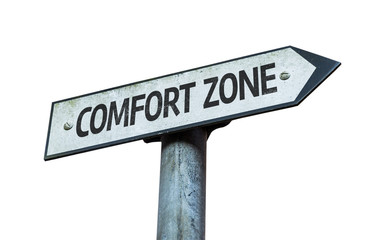 Comfort Zone sign isolated on white background