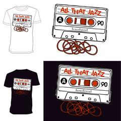 Cassette. T-shirt. All That Jazz