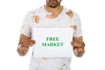 Broke poor man holding free market sign on white background