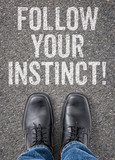 Text on the floor - Follow your instinct poster