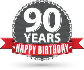Happy birthday 90 years retro label with red ribbon, vector illu