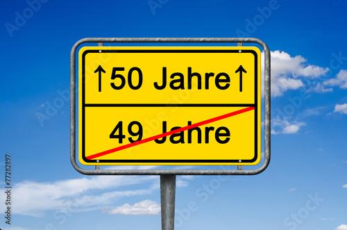 Pin Ortsschild Zum 50 Geburtstag 50 Jahre Sind Verstrichen On Pictures
