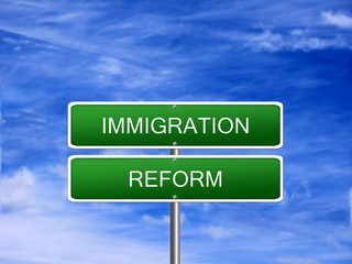 Immigration Reform Law Sign