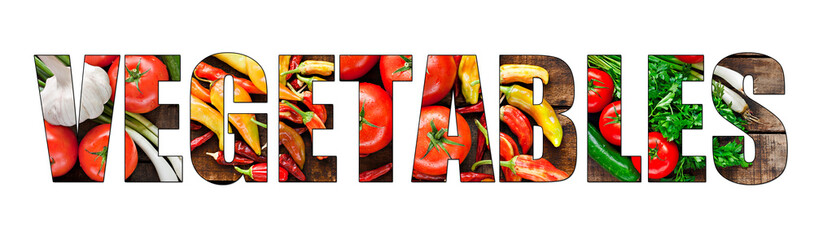 Colorful fresh vegetables inside text on white backround