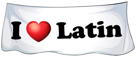 I love Latin banner