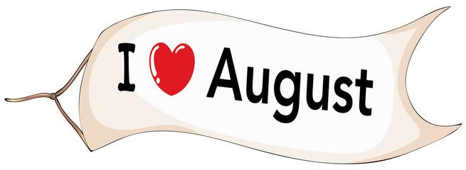 I love August banner