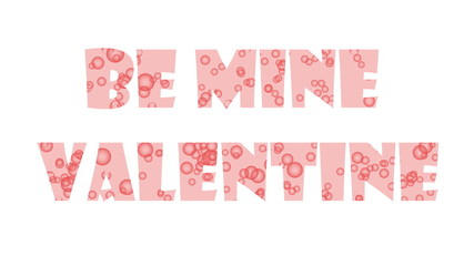 Red inscription Be mine Valentine and heart made out of bubbles animation for Valentine's day