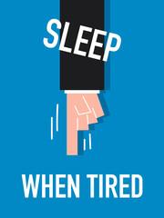 Words SLEEP WHEN TIRED