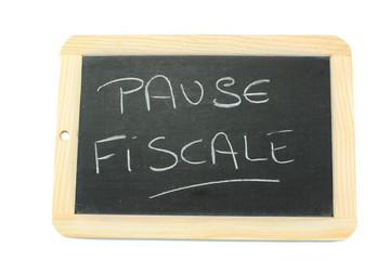 ardoise pause fiscale