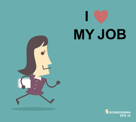 Happy businesswoman. I love my job business concept. Vector illu