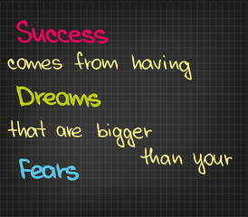 Success comes from having dream