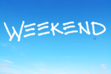 weekend written in the sky