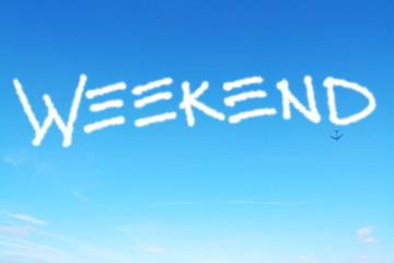 weekend written in the sky