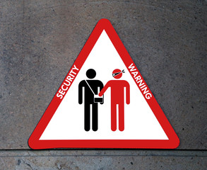 sign of attention to thieves and pickpockets