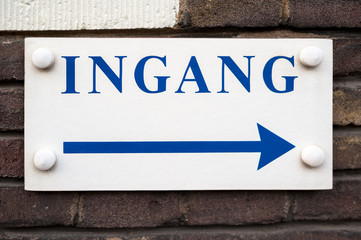 Dutch Entrance Sign Ingang