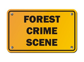 forest crime scene - protest signs