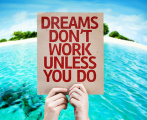 Dreams Don't Work Unless You Do card with beach background