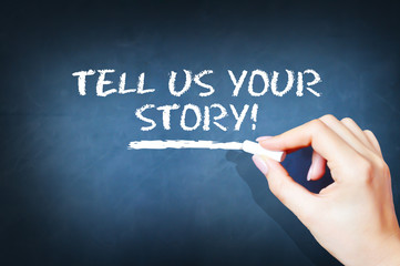 Tell us your story text on blackboard