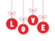 LOVE (hanging baubles day valentine romance)