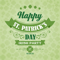Happy Saint Patrick's Day Poster. Typographic With Ornaments