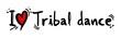 Tribal dance love