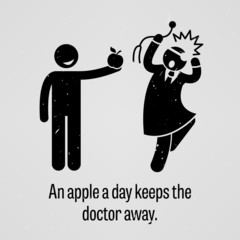 An Apple a Day Keeps the Doctor Away Funny Version Proverb