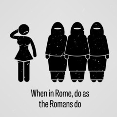When in Rome Do as the Romans Do Proverb