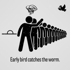 Early Bird Catches the Worm Proverb