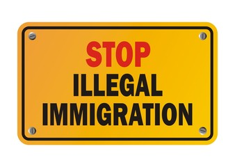 stop illegal immigration - warning sign