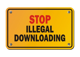 stop illegal downloading - warning sign