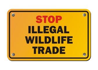 stop illegal wildlife trade - warning sign
