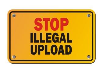 stop illegal upload - warning sign