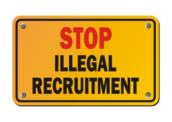 stop illegal recruitment - yellow signs